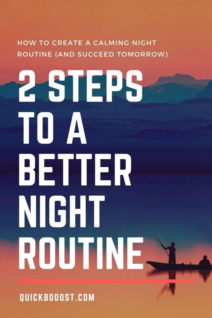 Your night routine can make or break your day tomorrow. Here's how to create a routine for success and productivity.