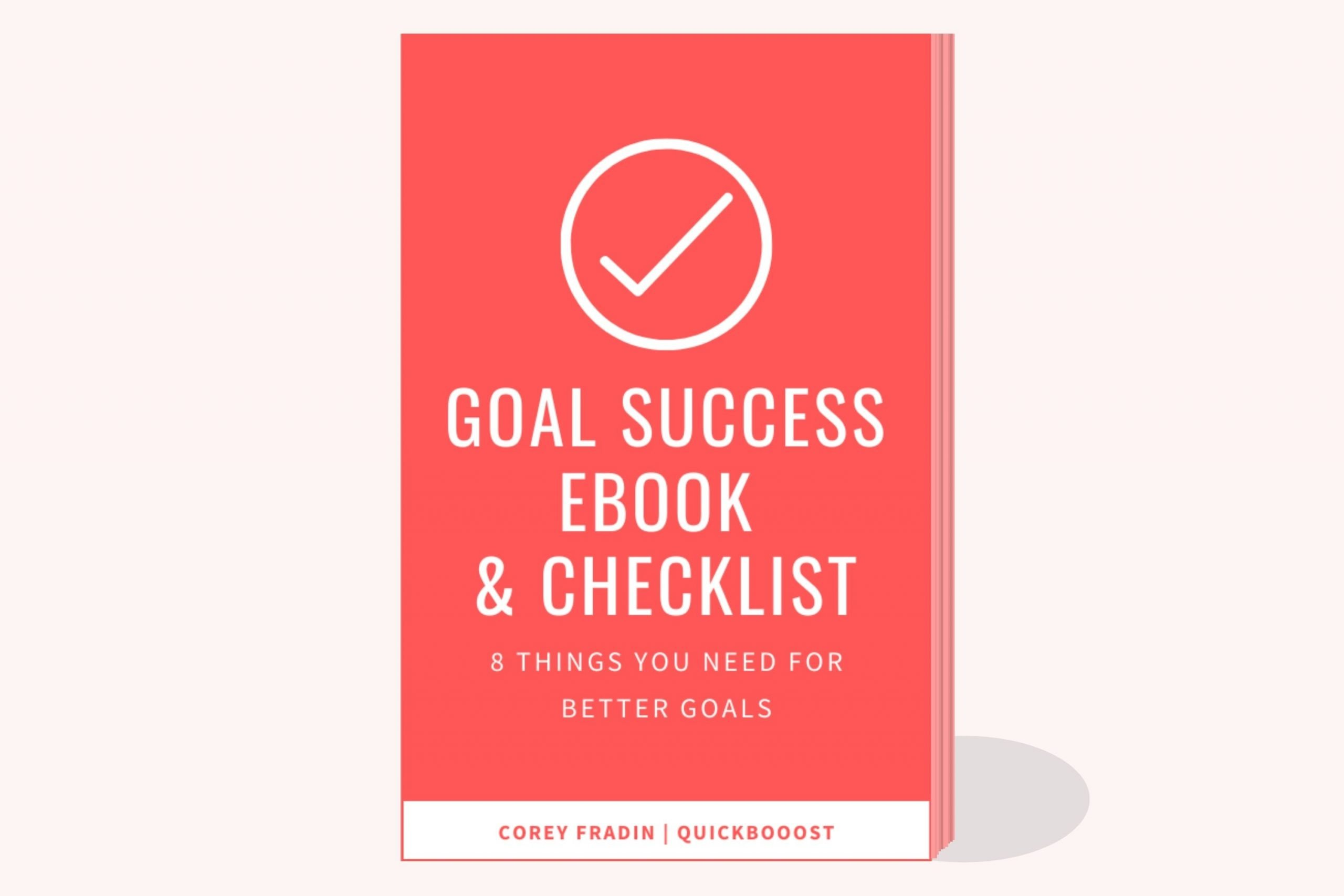 My Goal Success EBook and Checklist.